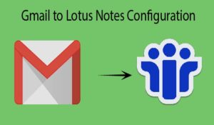 import Gmail to Lotus Notes